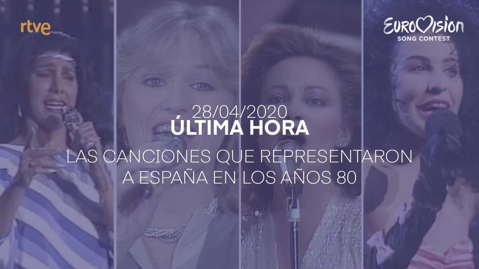 Eurovisión 2020 - Las canciones que representaron a España en los 80