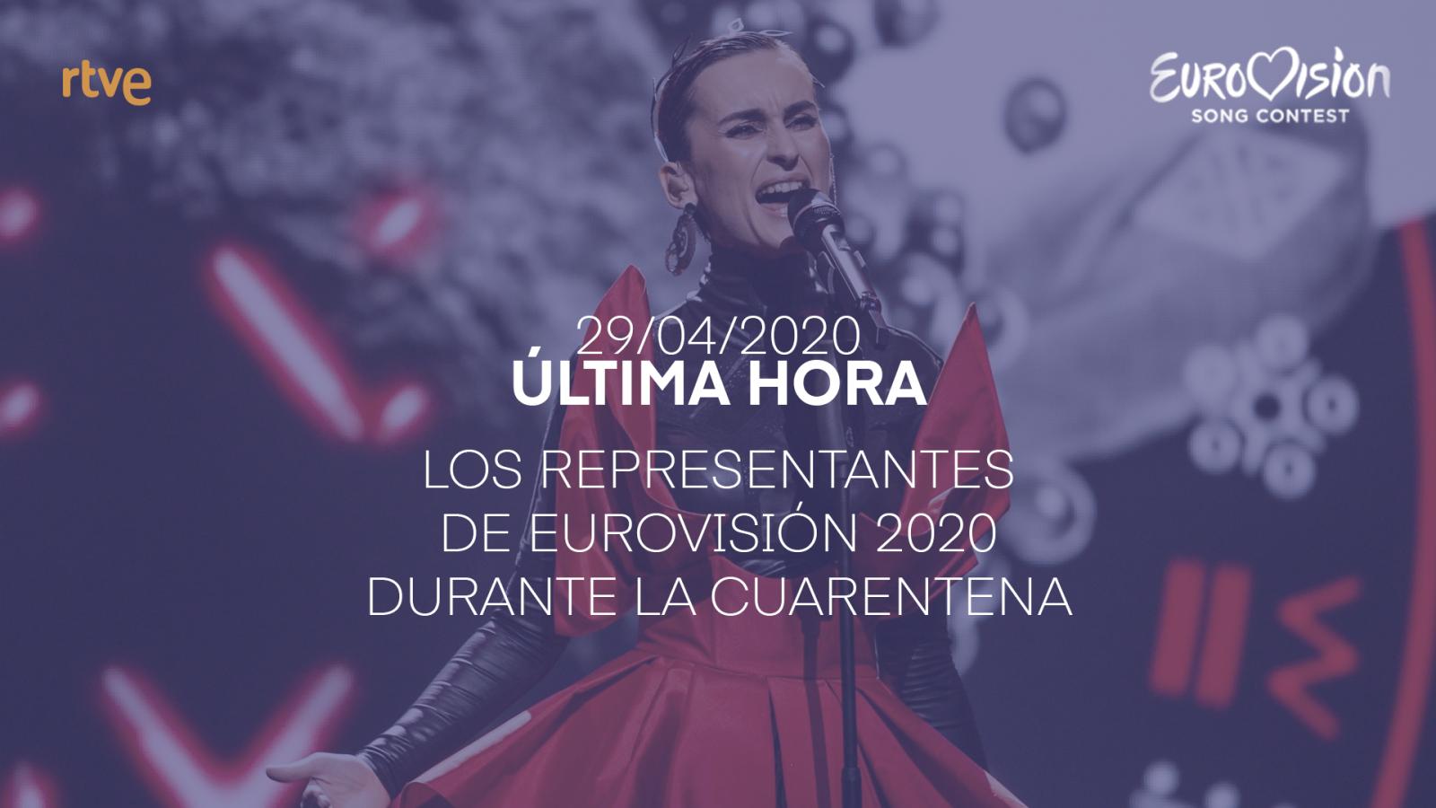 Los representantes de Eurovisión durante la cuarentena