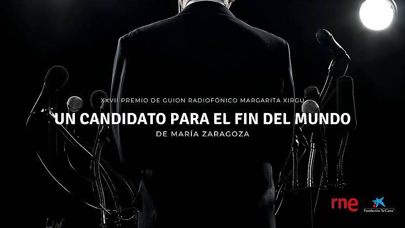 Ficción sonora - No te pierdas el estreno de 'Un candidato para el fin del mundo', XXVII Premio Margarita Xirgu - Escuchar ahora