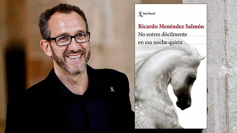 """Diálogo y espejo - Menéndez Salmón: """"Sin la literatura la vida seria mas ciega y pavorosa de lo que es"""" - 23/05/20 - Escuchar ahorta"""