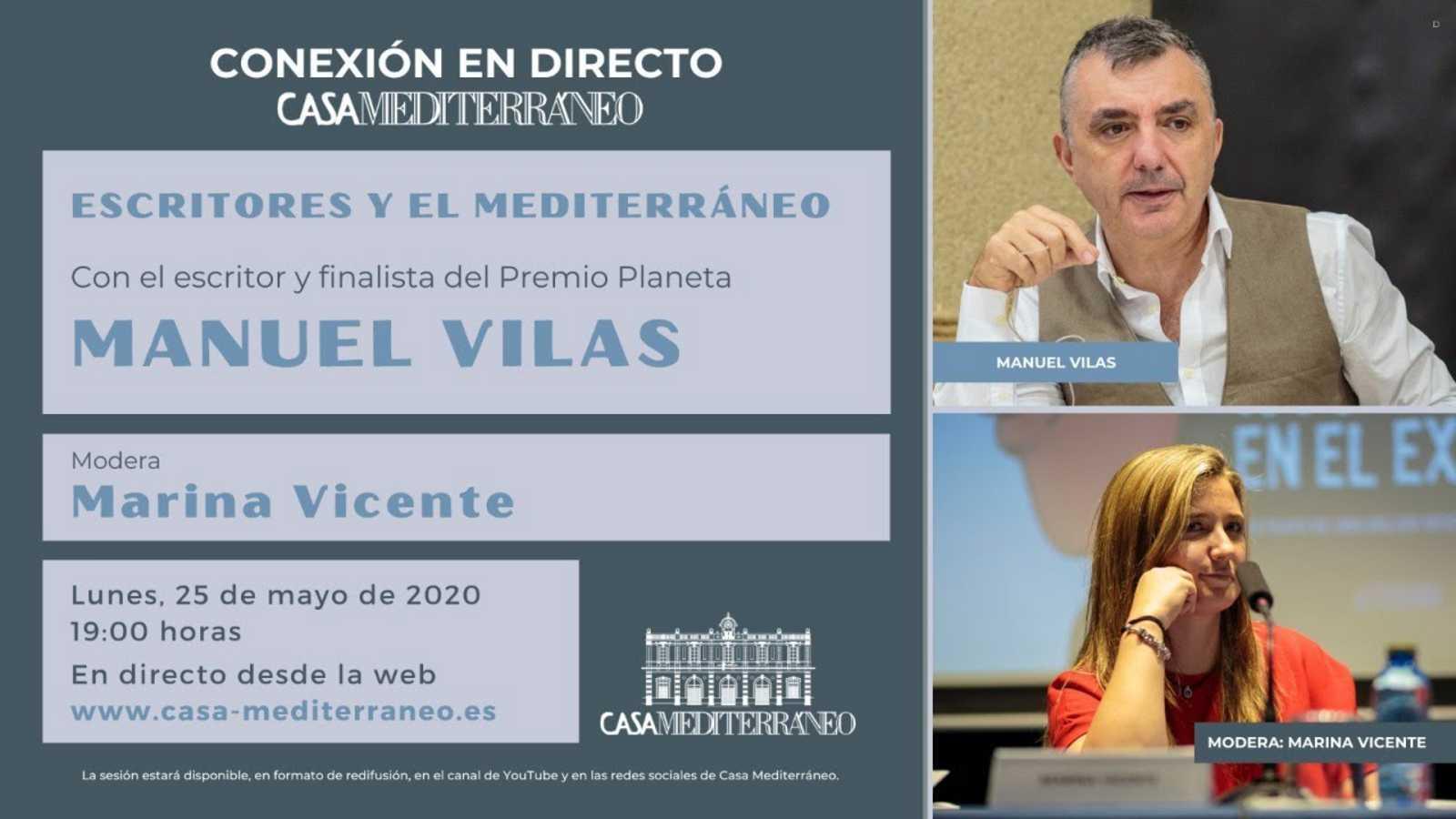 El mundo desde las Casas - 'Escritores y el Mediterráneo': Manuel Vilas - 25/05/20 - Escuchar ahora