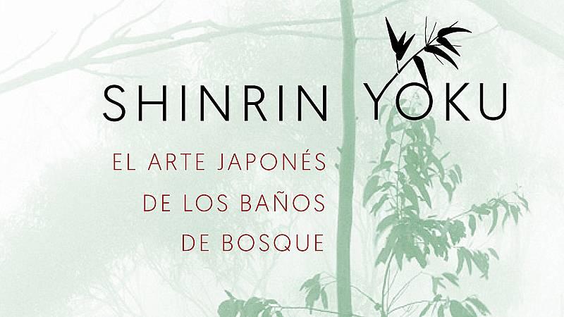 Caminantes - Los beneficios del Shinrin-yoku - 25/05/20 - Escuchar ahora