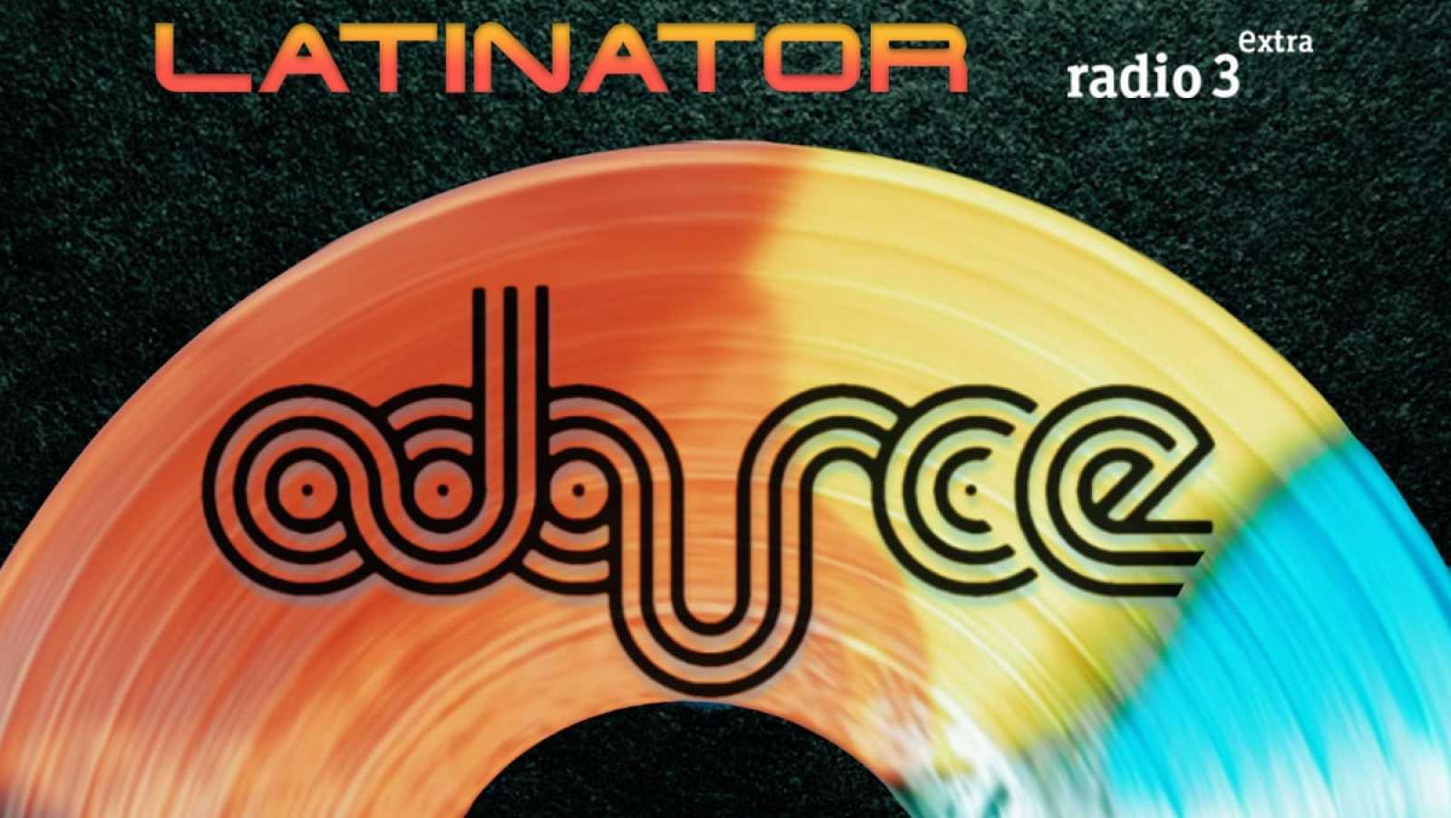Latinator - ADARCE RECORDS - 28/05/20 - escuchar ahora