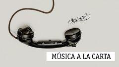 Música a la carta - Händel, Chaikovsky, Holst, Javier Busto y Dorantes - 02/06/20