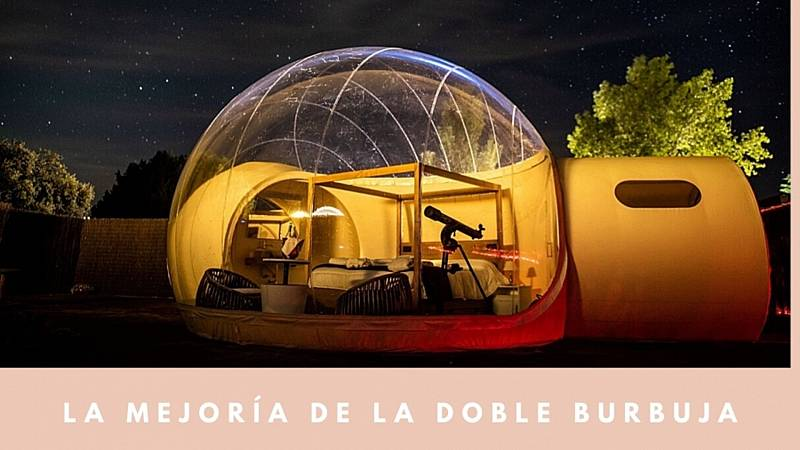Cómete el mundo - La mejoría de la doble burbuja - 07/06/20 - Escuchar ahora