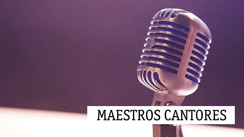 Maestros cantores - 06/06/20 - escuchar ahora
