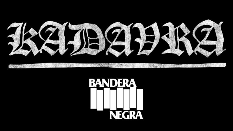 Bandera negra - Kadavra, estreno exclusivo - 11/06/20 - escuchar ahora