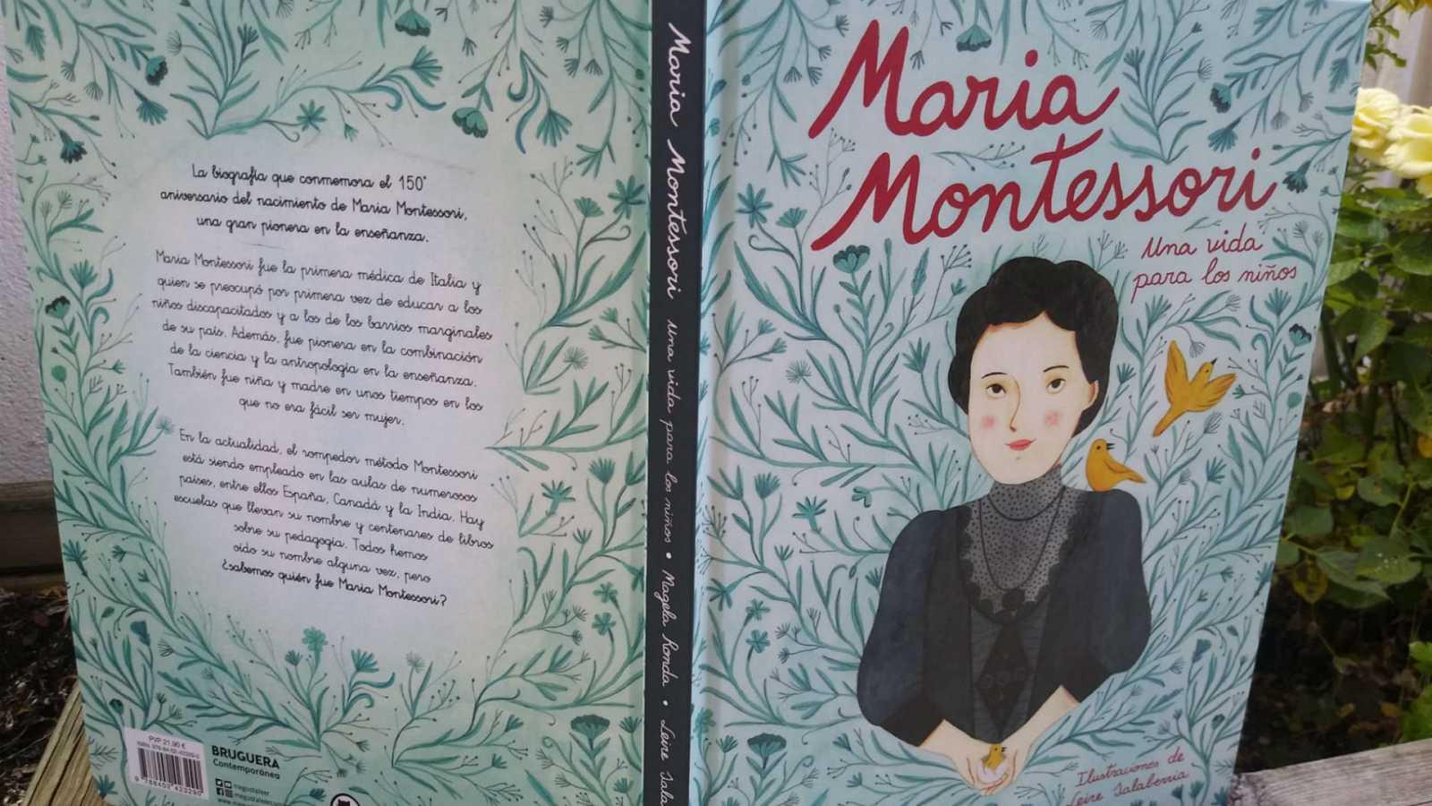 Educar para la paz - María Montessori, una vida para los niños - 16/06/20 - escuchar ahora