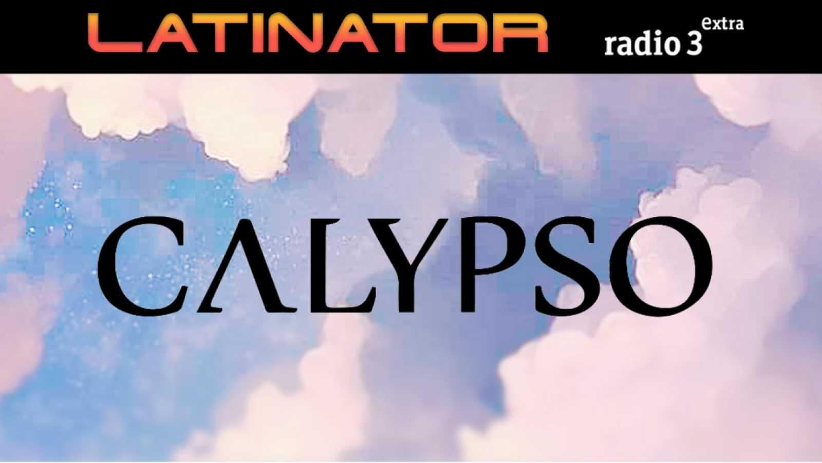 Latinator - CALYPSO RECORDS - 18/06/20 - escuchar ahora
