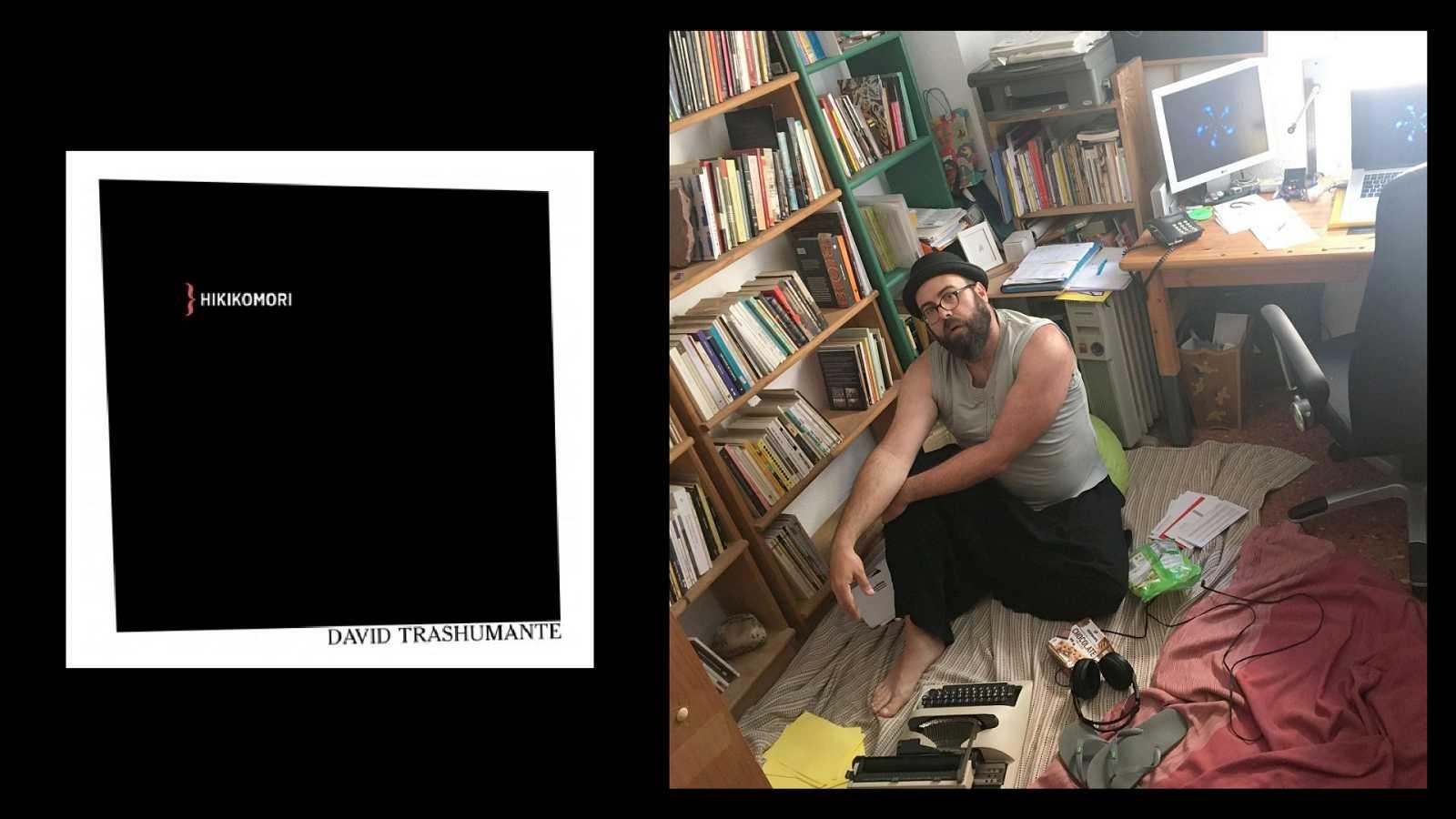 La libélula - Hikikomori (David Trashumante, ed, Ya Lo Dijo Casimiro Parker) - 19/06/20 - escuchar ahora