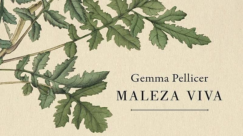 La LiBéLuLa - Maleza viva (Gemma Pellicer, ed. Jekyll & Jill) - 23/06/20 - escuchar ahora