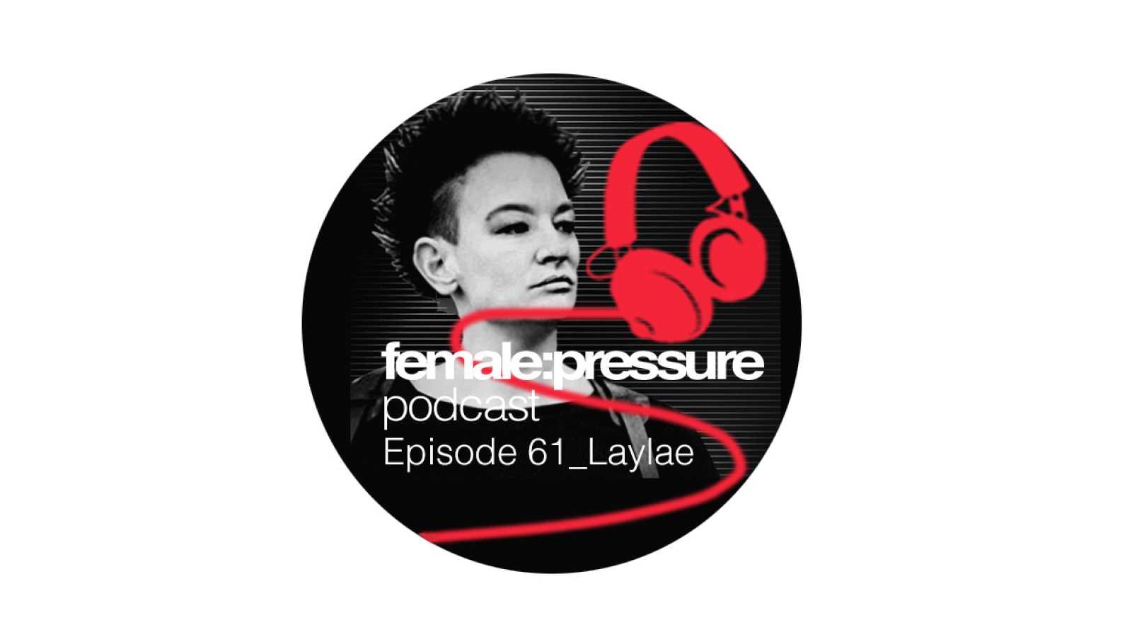 Resonancias - Female pressure: Laylae - 01/07/20 - escuchar ahora
