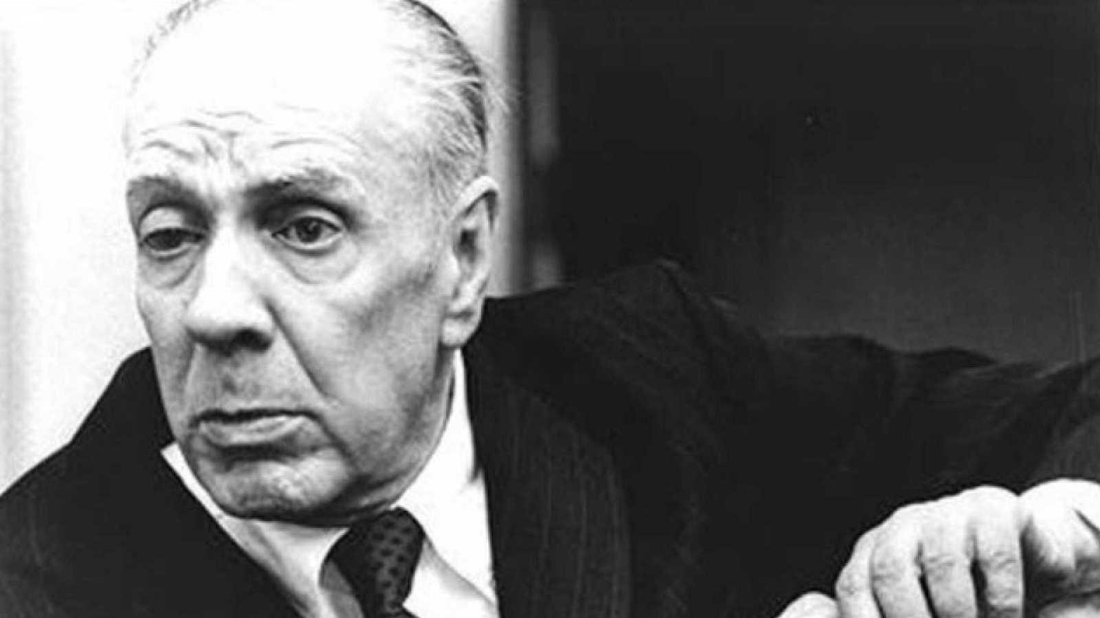 24 horas - En algún lugar del tiempo: Jorge Luis Borges - Escuchar ahora