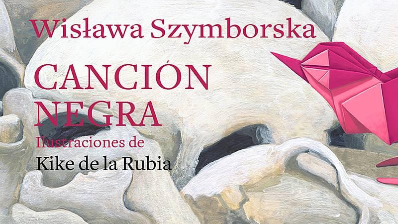 La libélula - Canción negra (Wis'awa Szymborska, ed. Nórdica Libros) - 10/07/20 - escuchar ahora