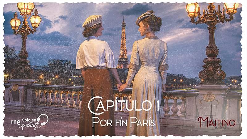 Maitino: el podcast - Capítulo 1: Por fin París - Escuchar ahora