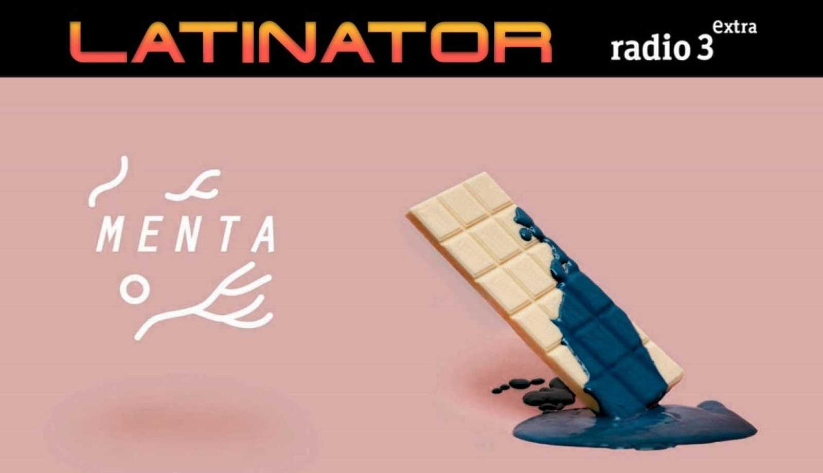 Latinator - MENTA - Escuchar ahora