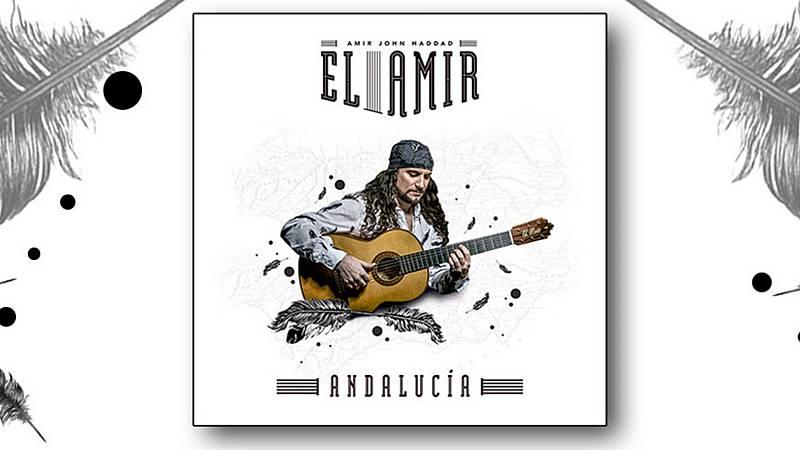 Otros acentos - El guitarrista flamenco ¿El Amir¿ dedica su último disco a Andalucía - 09/08/20 - Escuchar ahora