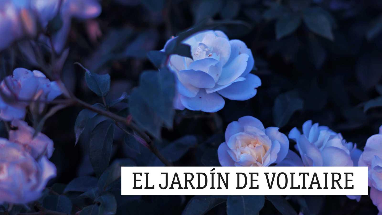 El jardín de Voltaire - La mentira y el disimulo - 18/08/20 - escuchar ahora