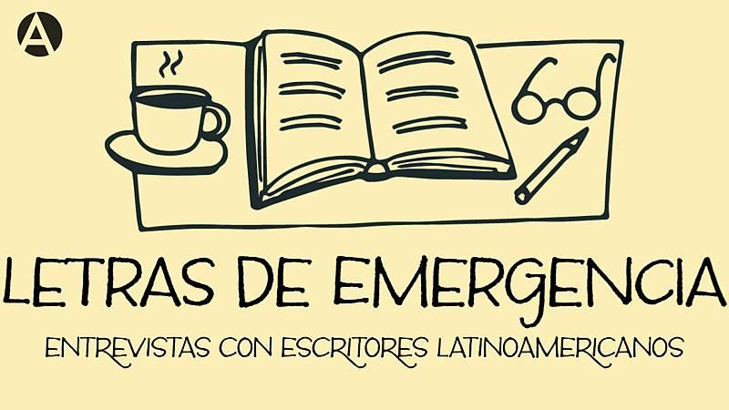 El mundo desde las Casas - Letras de emergencia - 19/08/20 - Escuchar ahora