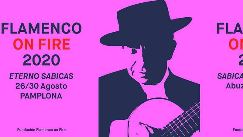 Escenas flamencas - On Fire - 22/08/20 - Escuchar ahora