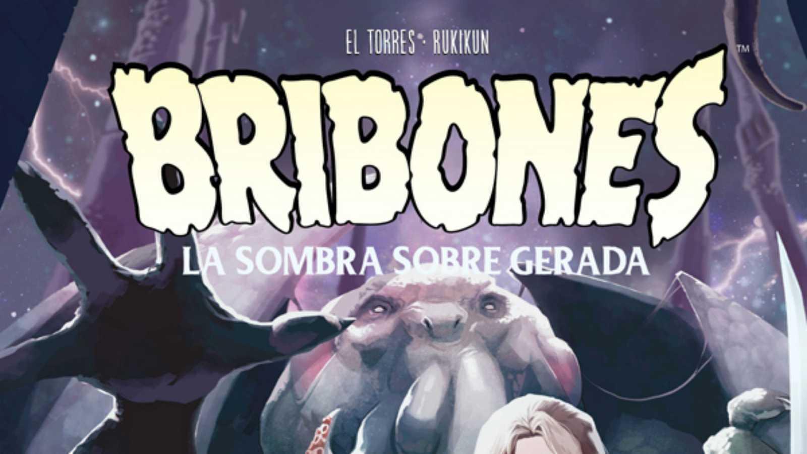 Viñetas y bocadillos - El Torres & Rukikun 'Bribones. La sombra sobre Gerada' - 07/09/20 - escuchar ahora