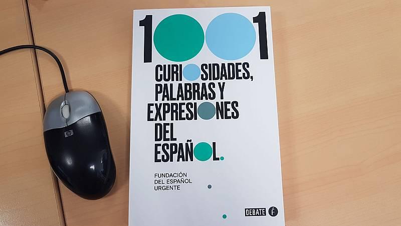 Un idioma sin fronteras - 1001 curiosidades, palabras y expresiones del español - 12/09/20 - escuchar ahora