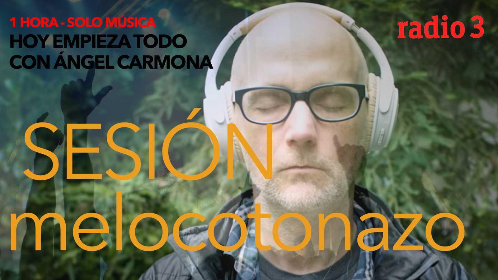 """Hoy empieza todo con Ángel Carmona - """"Sesión Melocotonazo"""": Moby, Foals... - 11/09/20 - escuchar ahora"""