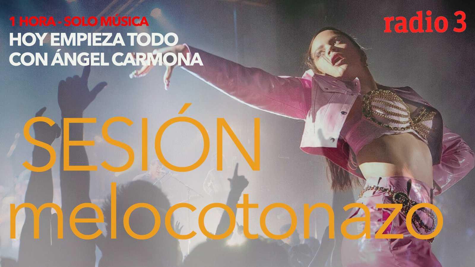 Hoy empieza todo con Ángel Carmona - Sesión Melocotonazo: Rosalía, Kesha... - 25/09/20 - escuchar ahora