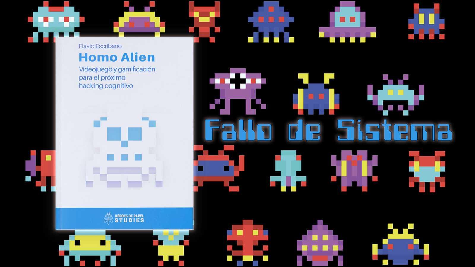 Fallo de sistema - 419: Homo Alien - 27/09/20 - escuchar ahora