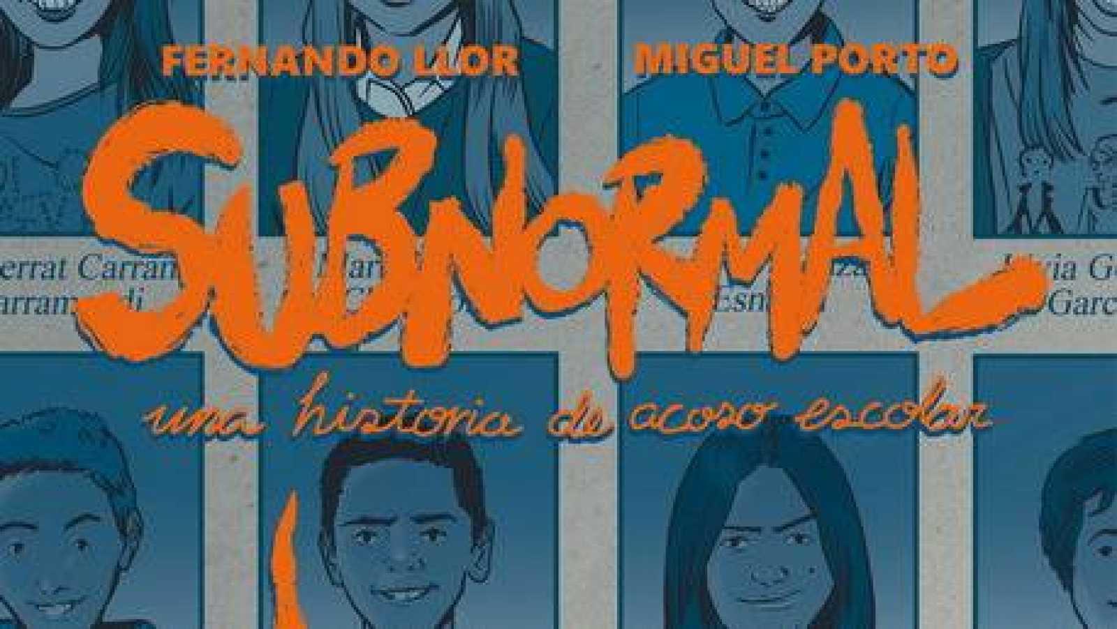 """Viñetas y bocadillos - Fernando LLor & Miguel Porto """"Subnormal"""" - 28/09/20 - Escuchar ahora"""