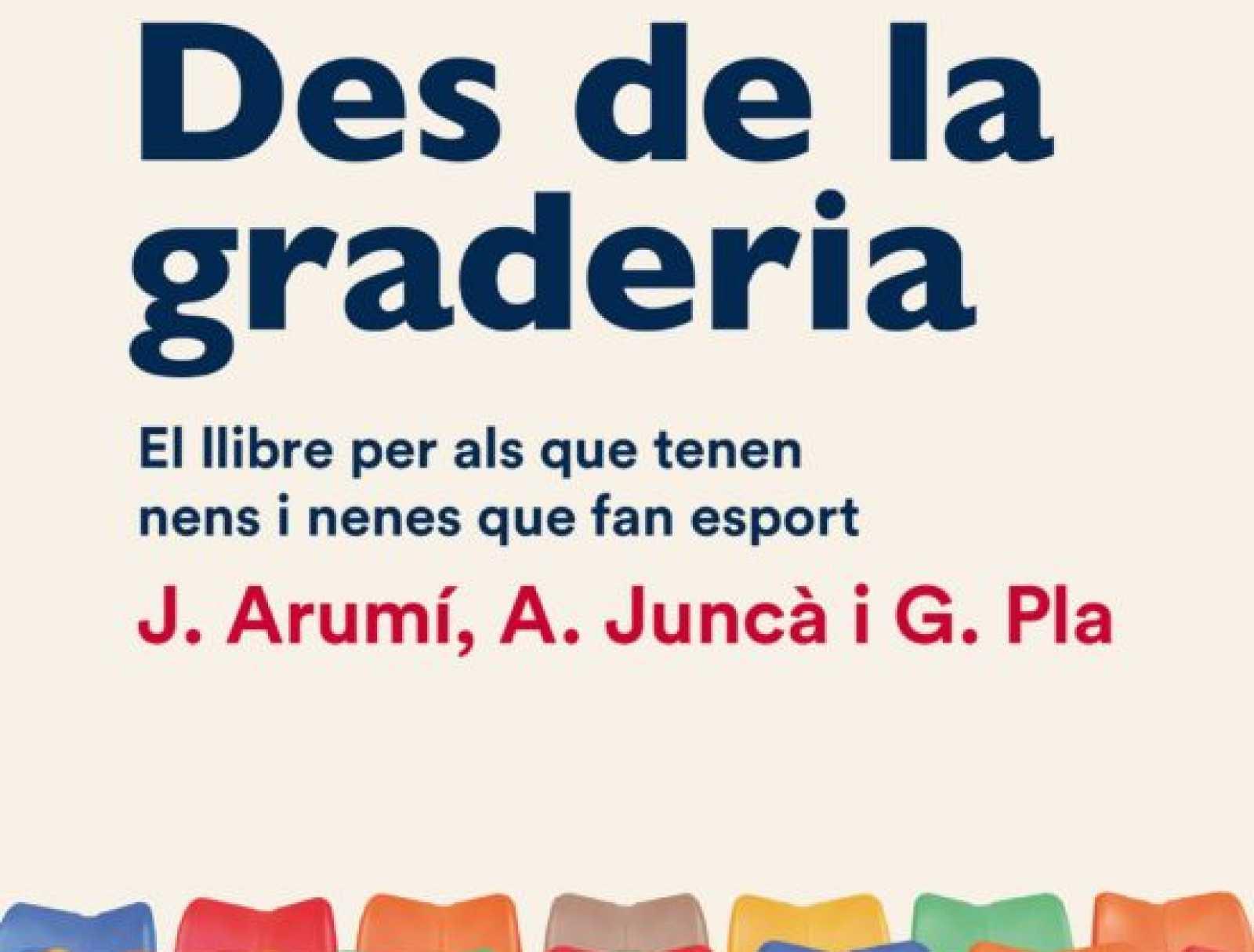 Més que Esport - Joan Arumí, Gil Pla i Albert Juncà, publiquen 'Des de la graderia'