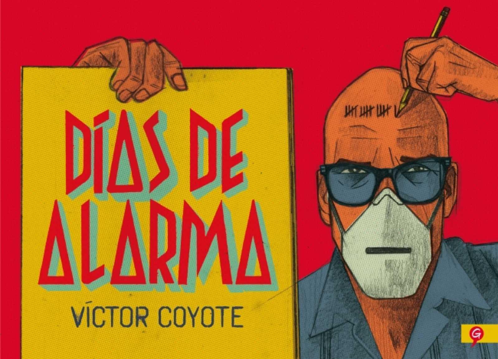 Viñetas y bocadillos - Víctor Coyote, 'Días de alarma' - 14/10/20 - Escuchar ahora
