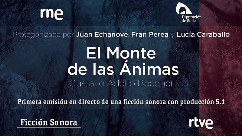 El Monte de las Ánimas de Gustavo Adolfo Bécquer - escuchar ahora