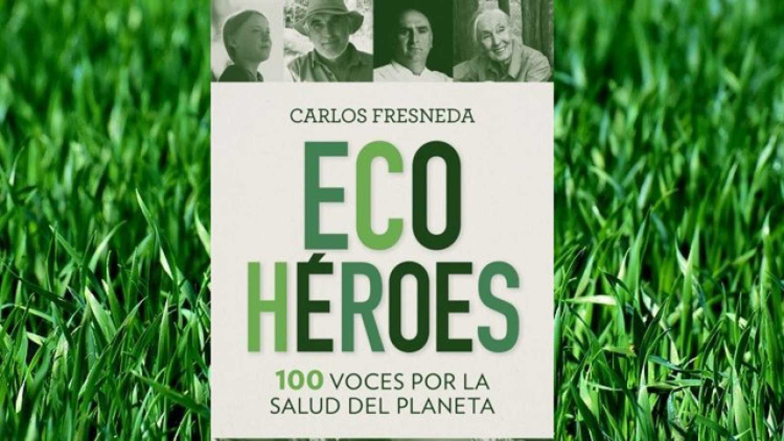 Vida verde - Ecohéroes - 24/10/20 - escuchar ahora