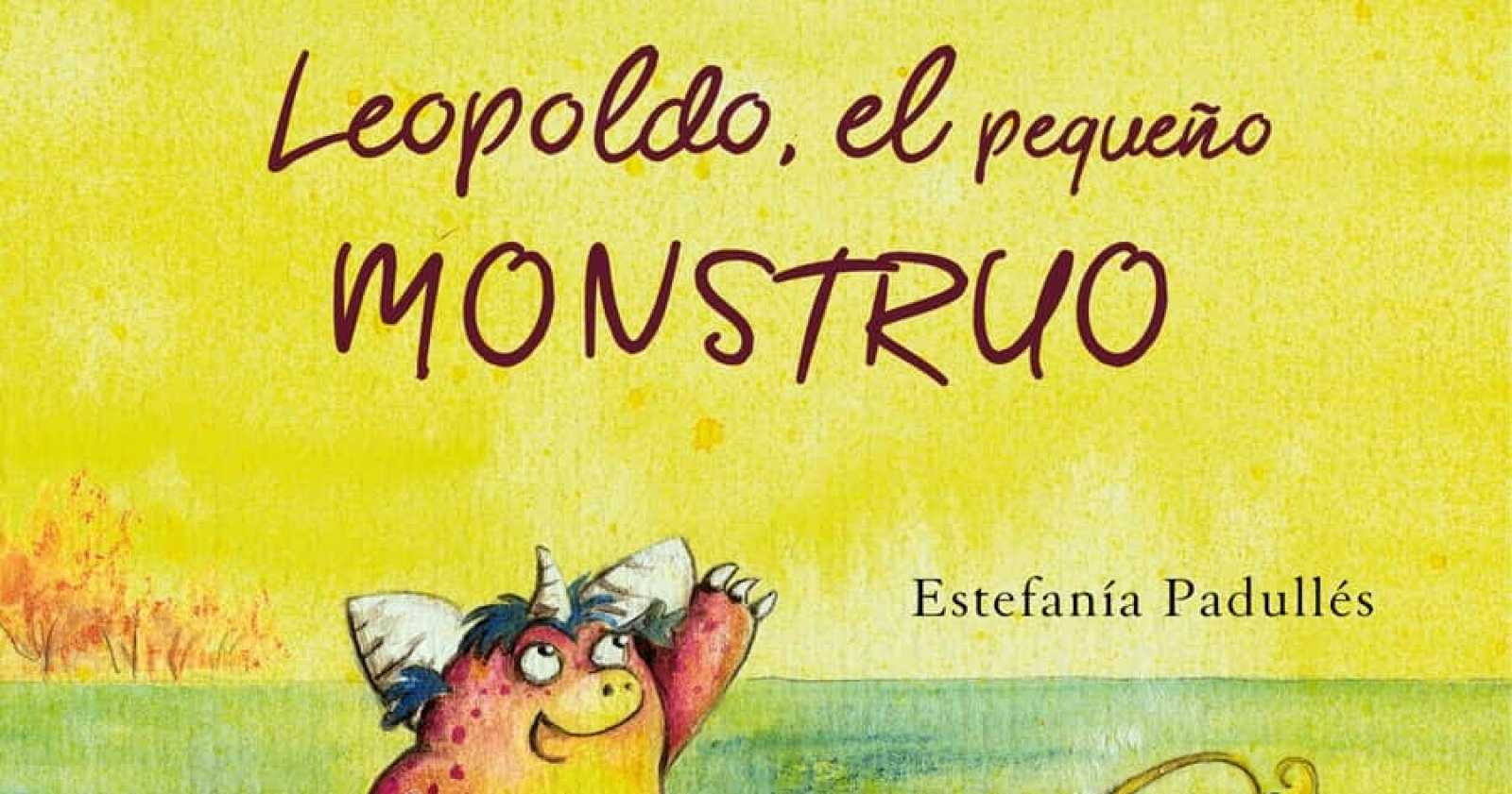 La pequeteca -  'Leopoldo, el pequeño monstruo' - 26/10/20 - Escuchar ahora