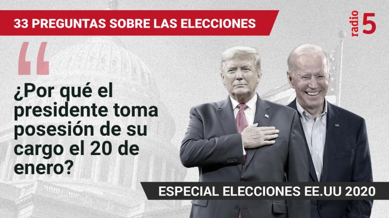 Especiales informativos en RNE - ¿Por qué el presidente toma posesión de su cargo el 20 de enero? - Escuchar ahora