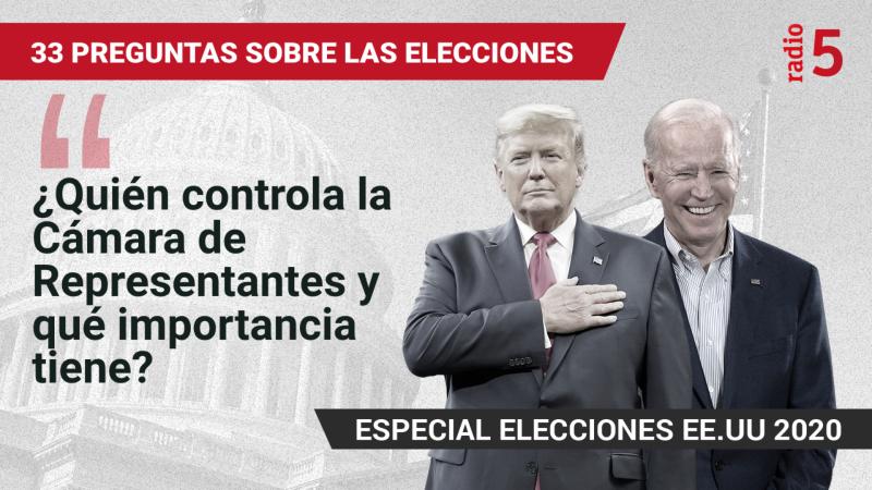 Especiales informativos en RNE - ¿Quién controla la Cámara de Representantes y qué importancia tiene? - Escuchar ahora