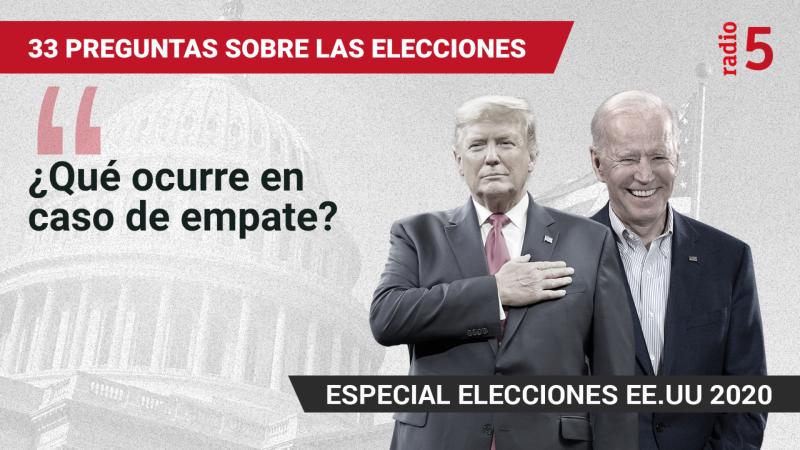 Elecciones Estados Unidos 2020 en RNE - ¿Qué ocurre en caso de empate? - Escuchar ahora