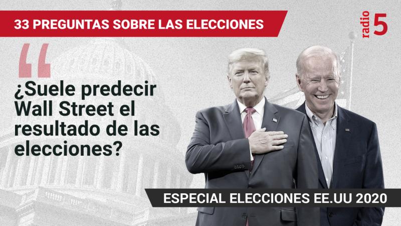 Especiales informativos RNE - ¿Suele predecir Wall Street el resultado de las elecciones? - Escuchar ahora