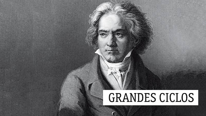 Grandes ciclos - L. van Beethoven (CXIX): Un día con Beethoven - 09/11/20 - escuchar ahora