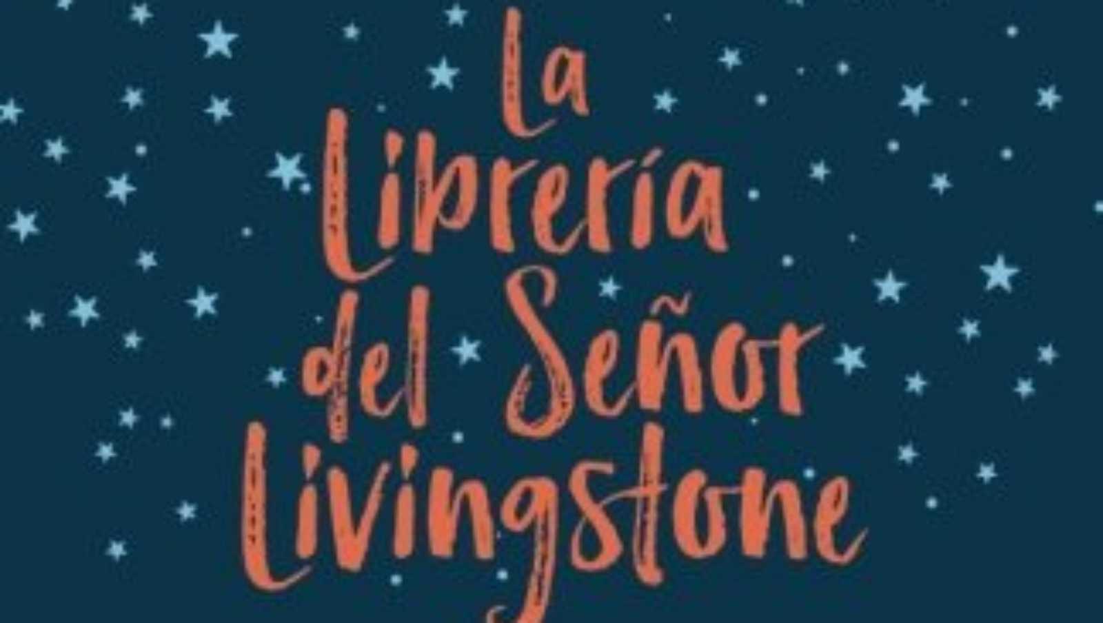 De vuelta - Mónica Gutiérrez y 'La librería del señor Livingstone' - 22/11/2020 - Escuchar ahora