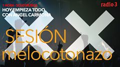 "Hoy empieza todo con Ángel Carmona - ""#SesiónMelocotonazo"": Love of Lesbian, The XX, Arctic Monkeys...- 25/11/20"