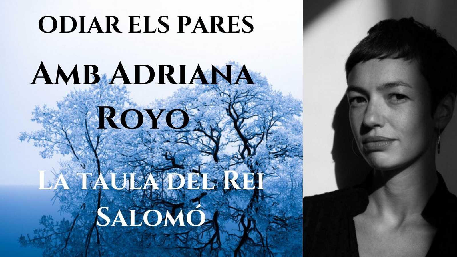 Wonderland - La taula del Rei Salomó. Entrevista a Adriana Royo
