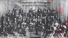 El Hexágono - L'orchestre de l'Hexagone - 28/11/20