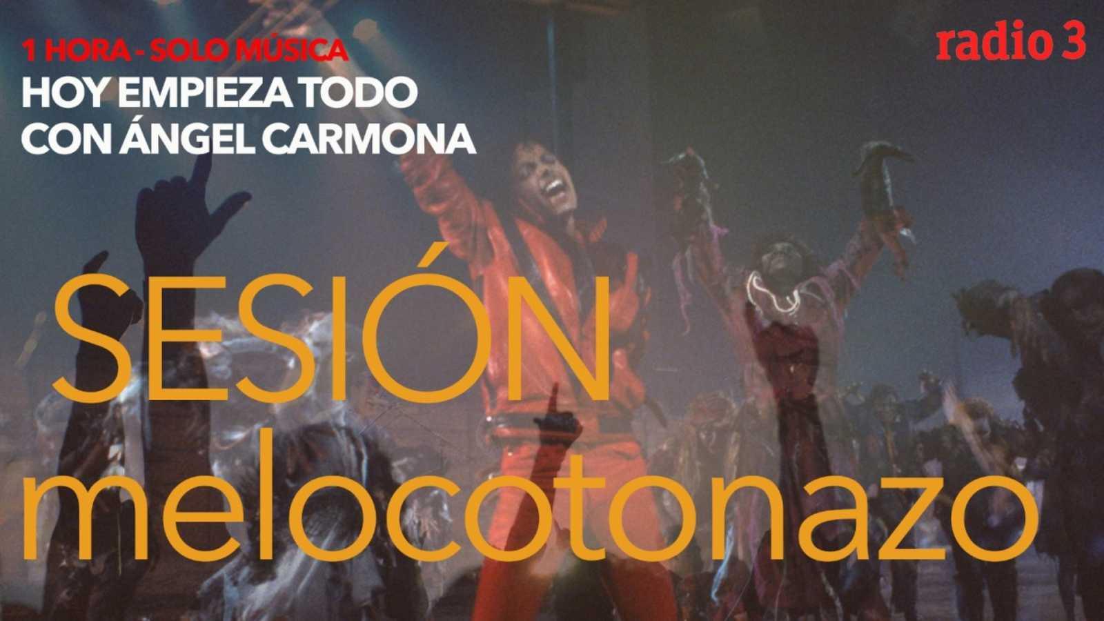 Hoy empieza todo con Ángel Carmona - #SesiónMelocotonazo: Michael Jackson, Black Rebel Motorcycle club, Love of lesbian... - 30/11/20 - escuchar ahora