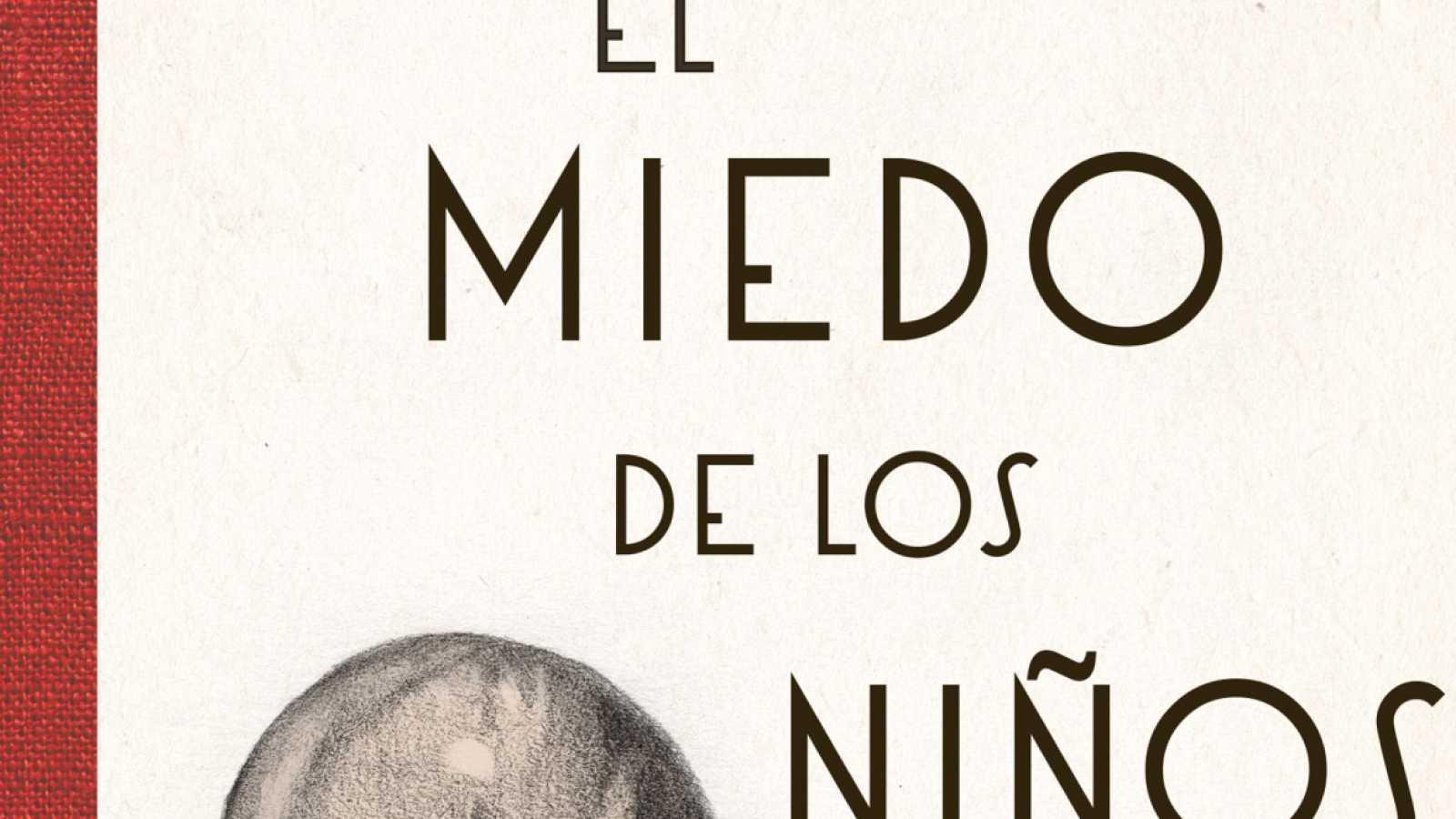 Las mañanas de RNE con Íñigo Alfonso | La moderna - El miedo, el nacimiento de un relato - Escuchar ahora