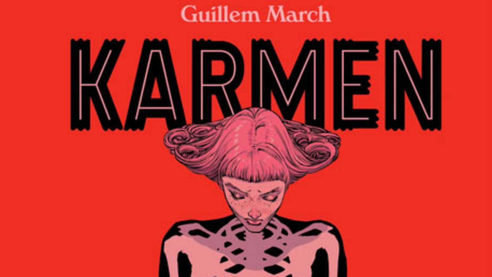 Viñetas y bocadillos - Guillem March, 'Karmen' - 09/12/20 - Escuchar ahora