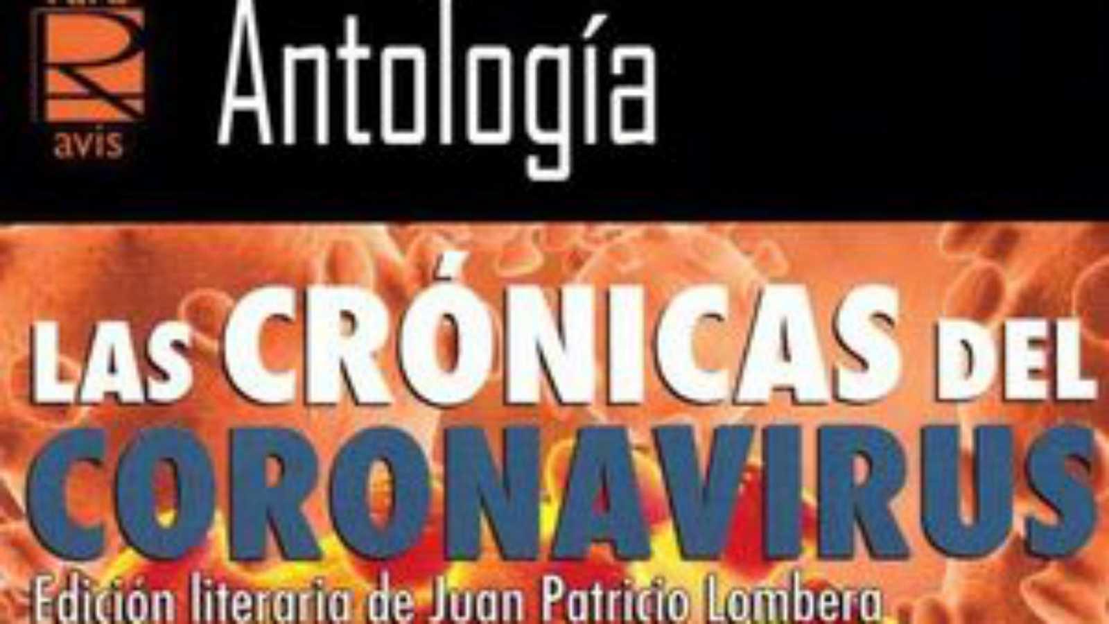 Hora América en Radio 5 - 'Antología. Las crónicas del coronavirus'. Edición literaria de Juan Patricio Lombera - 22/12/20 - Escuchar ahora