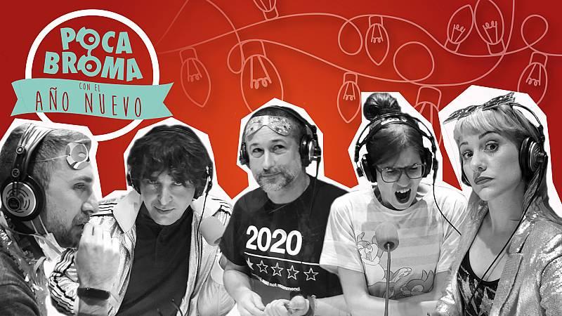 Especiales RNE - Poca broma con el Año Nuevo - 31/12/20 - Escuchar ahora