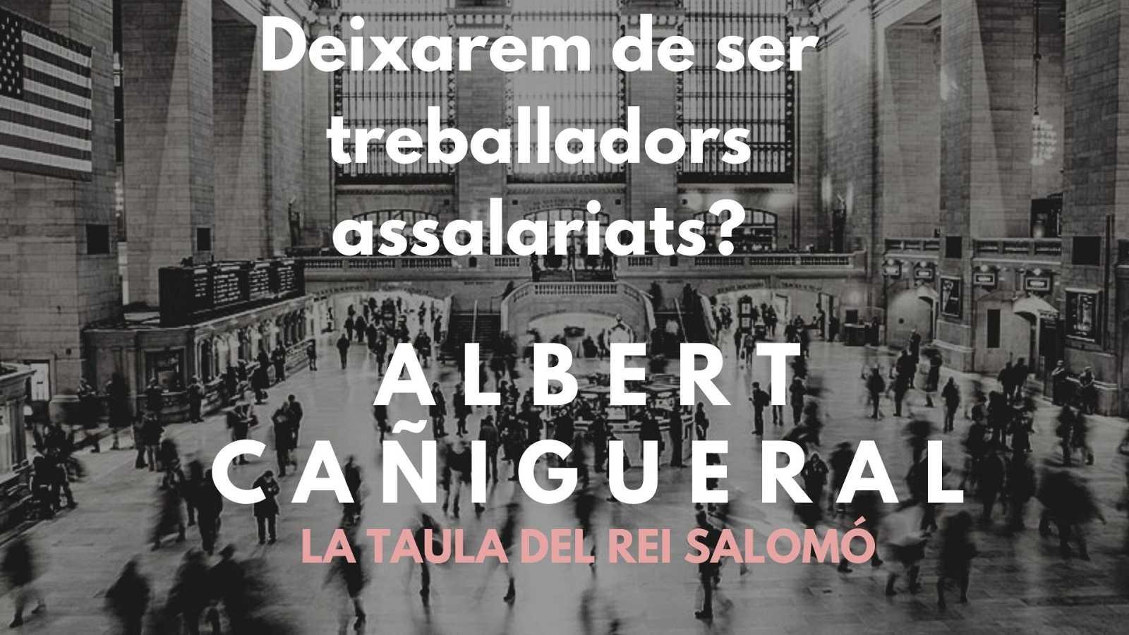Wonderland - La taula del Rei Salomó. Entrevista a Albert Cañigueral. Amb Cristina Hernández